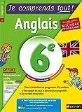 Anglais 6ème - Cours + exercices + audio - Je comprends tout - conforme au programme de 6e