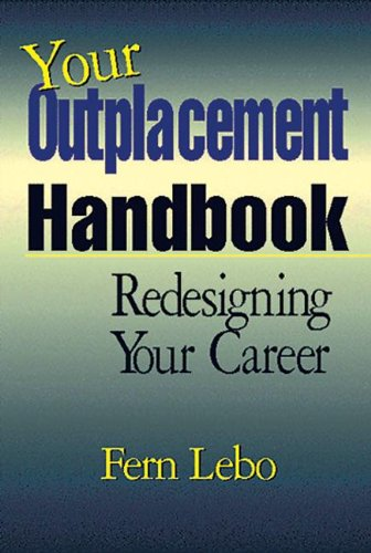 Your Outplacement Handbook Redesigning Your Career