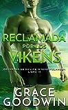 Reclamada por los vikens (Programa de Novias Interestelares nº 14)