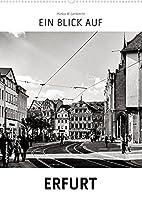 Ein Blick auf Erfurt (Wandkalender 2022 DIN A2 hoch): Ein ungewohnter Blick in harten Schwarz-Weiss-Bildern auf Erfurt (Monatskalender, 14 Seiten )