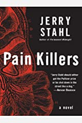 Pain Killers: A Novel Kindle Edition