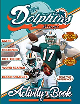 Miami Dolphins Activity Book  Color Wonder Creativity Spot Differences Dot To Dot Word Search Maze Coloring Hidden Objects One Of A Kind Find Shadow Activities Books For Adults Kids Teenagers