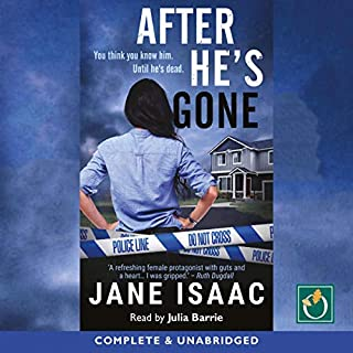 After He's Gone                   By:                                                                                                                                 Jane Isaac                               Narrated by:                                                                                                                                 Julia Barrie                      Length: 10 hrs and 7 mins     1 rating     Overall 4.0