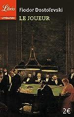 Le Joueur de Fédor Dostoïevski