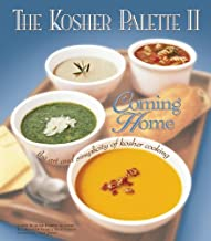 The Kosher Palette II: Coming Home, the Art and Simplicity of Kosher Cooking
