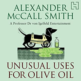 Unusual Uses For Olive Oil                   By:                                                                                                                                 Alexander McCall Smith                               Narrated by:                                                                                                                                 Julian Rhind-Tutt                      Length: 4 hrs and 53 mins     40 ratings     Overall 4.1