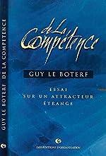 De la compétence - Essai sur un attracteur étrange de Guy Le Boterf
