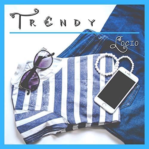 Trendy (feat. Epco Raw)