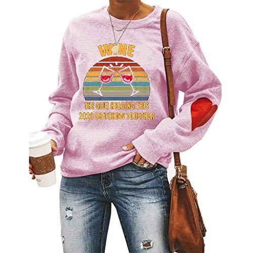 LXHcool Lustiges Sweatshirt Wein The Glue Halten Das 2020 Shitshow Zusammen Sweatshirt (Color : Powder, Size : S)