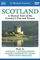 Musical Journey: Scotland Country's Past & Present [DVD] [Import]