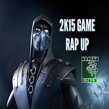 2K15 Game Rap Up