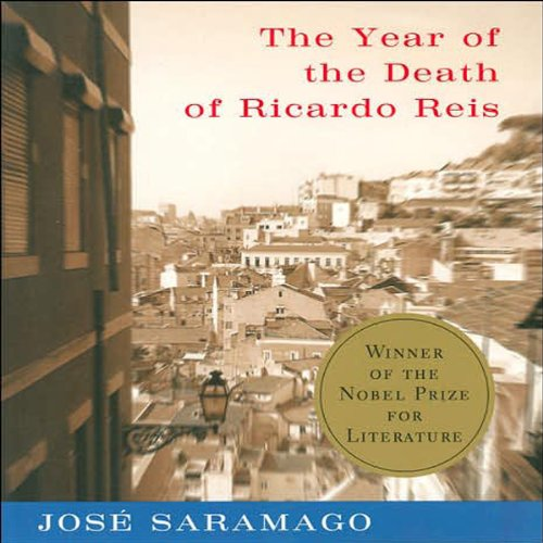 The Year of the Death of Ricardo Reis cover art
