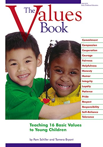 The Values Book Teaching 16 Basic Values To Young Children