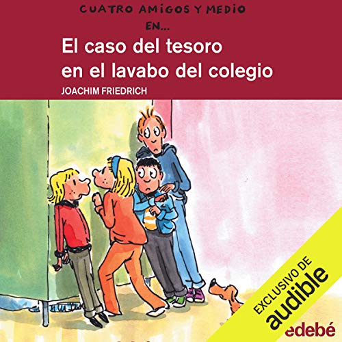 Couverture de El Caso Del Tesoro En El Lavabo Del Colegio [The Treasure Case in the College Sink]