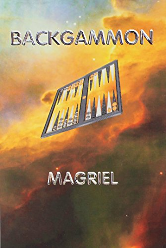 Compare Textbook Prices for Backgammon - 2004 Edition Second Edition ISBN 9781593860233 by Paul Magriel,Renee Magriel Roberts