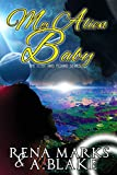 My Alien Baby: The Lost & Found (The Lost And Found Series Book 1)