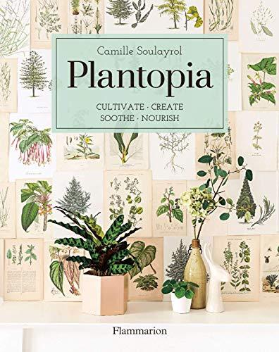 Plantopia (Art de vivre & Voyages) (English Edition)
