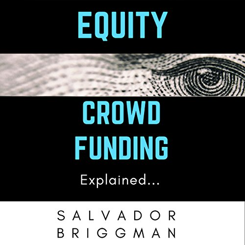 Equity Crowdfunding Explained audiobook cover art