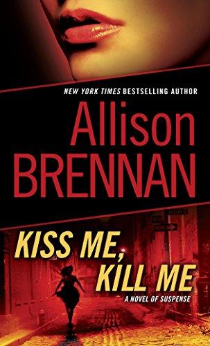 Kiss Me, Kill Me: A Novel of Suspense (Lucy Kincaid Novels Book 2) (English Edition)