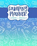 Camping Planner Logbook and Journal, Camping Road Trip Organizer and Checklist, Outdoor Family Vacation Travel planner, Tent Camping: (Adventure Tracker and planner book)