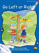 Go Left or Right: Early (Red Rocket Readers: Early Level 3: Blue)
