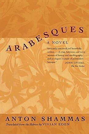 Arabesques: A Novel by Anton Shammas (2001-05-07)