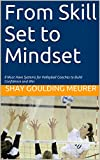 From Skill Set to Mindset: 8 Must Have Systems for Volleyball Coaches to Build Confidence and Win (English Edition)