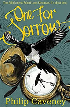 One for Sorrow (Crow Boy Trilogy Book 3) by [Philip Caveney]