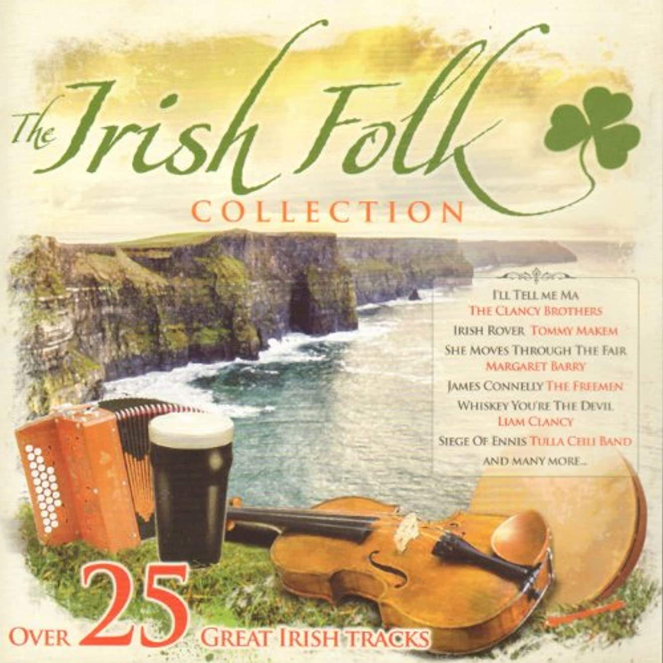 The Irish Folk Collection (Over 26 Great Tracks From Ireland)