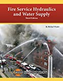 Fire Service Hydraulics and Water Supply
