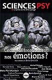Comment fonctionnent nos émotions ?