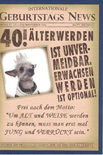 Glückwunschkarte zum 40. Geburtstag ~ Älterwerden ist unvermeidbar ~