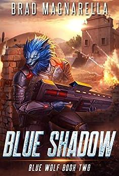 Blue Shadow (Blue Wolf Book 2) by [Brad Magnarella]