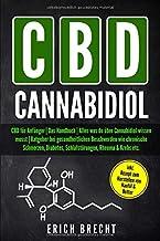 CBD für Anfänger | Das Handbuch | Alles was du über Cannabidiol wissen musst | Ratgeber bei gesundheitlichen Beschwerden w...