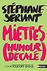 Miettes  (humour décalé) par Servant