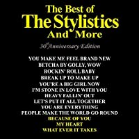 Best Of: 30th Anniversary Edition by The Stylistics