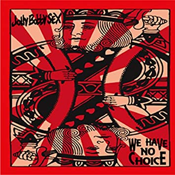 We have no choice