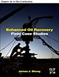 Enhanced Oil Recovery Field Case Studies: Chapter 18. In Situ Combustion
