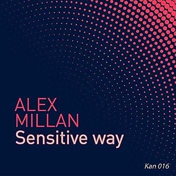 Sensitive Way