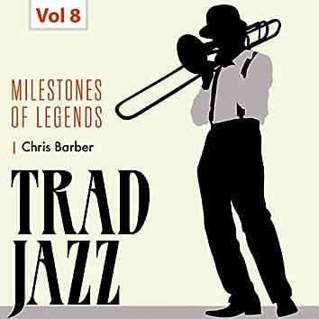 Milestones of Legends - Trad Jazz, Vol. 8
