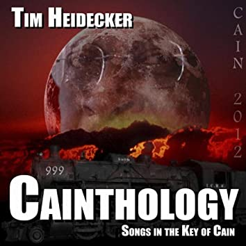 Cainthology (Songs In The Key Of Cain)