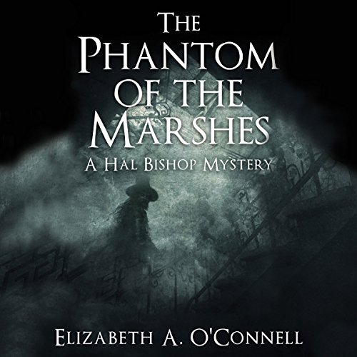 The Phantom of the Marshes audiobook cover art