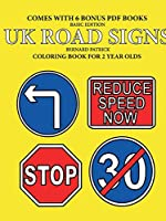 Coloring Books for 2 Year Olds (UK Road Signs)