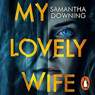 My Lovely Wife                   By:                                                                                                                                 Samantha Downing                               Narrated by:                                                                                                                                 David Pittu                      Length: 10 hrs and 13 mins     86 ratings     Overall 4.2