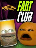 Annoying Orange - Fart Club