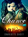 Chance (Rusted and Reckless Book 1)