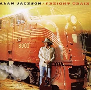 Freight Train by Alan Jackson (2010-03-30)