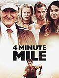 4 Minute Miles