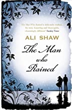 The Man Who Rained by Shaw, Ali (2013) Paperback