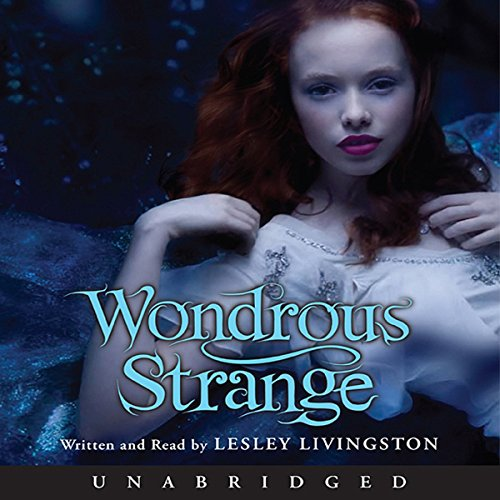 Wondrous Strange audiobook cover art